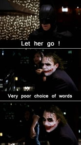 the_joker__very_poor_choice_of_words_by_nabilstevieg-d5v424v[1]